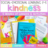 Kindness Unit - 3-5 Social Emotional Learning & Character