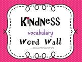 Kindness Vocabulary Word Wall Bundle