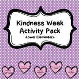 Kindness Week Activity Pack-Lower Elementary