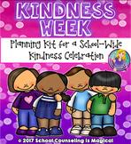 #sweetcounselor Kindness Week Planning Kit