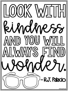 Kindness, Wonder Quote, Classroom Sign: Freebie