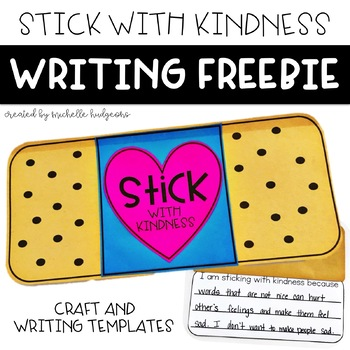Kindness Writing Activity: Sticking With Kindness