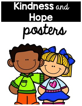 Kindness and Hope Posters