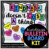 Kindness doesn't cost a thing! Bulletin Board Kit