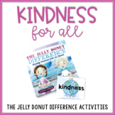 Kindness for All:  The Jelly Donut Difference Activities