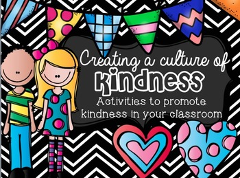 Kindness in the Classroom (Character Education) **Full Version**