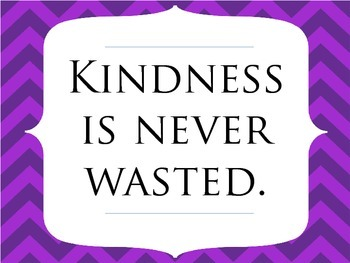 Kindness is Never Wasted - Poster