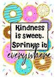 Kindness is sweet, sprinkle it everywhere