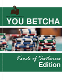 Kinds of Sentences Practice Game: You Betcha!