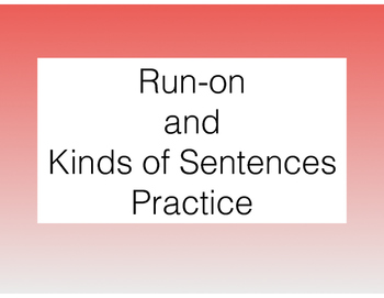 Kinds of Sentences and Run-on Practice (Standards-Based Lessons)
