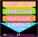 Kinds of Subordinate Clause, Nouns, Adjective, and Adverb