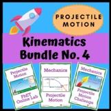 Kinematics Bundle No. 4: Projectile Motion