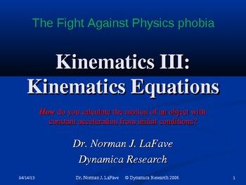 Kinematics III: Kinematics Equations