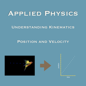 How to Measure Position and Velocity—Understanding Kinematics