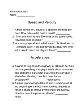 Kinematics Worksheet 1 - Velocity and Acceleration