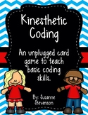 Kinesthetic Coding - An Unplugged Coding Game