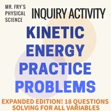 Kinetic Energy - Practice Problems w/ key!