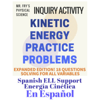 Kinetic Energy Problems (Spanish Version) Energía Cinética