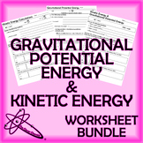 Kinetic Energy and Gravitational Potential Energy Workshee