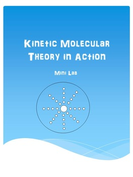 Kinetic Molecular Theory Mini Lab
