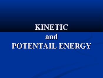 Kinetic & Potential Energy