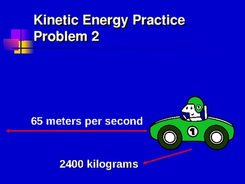 Kinetic & Potential Energy Calculations (KE PE )