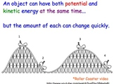 Kinetic & Potential Energy - Lesson Presentations, Activit