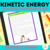 Kinetic Reading Comprehension | 4th Grade | 4-PS3 | Google Form