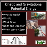 Kinetic and Gravitational Potential Energy - A Physics PowerPoint Lesson & Note