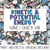 """Kinetic and Potential Energy """"Mini"""" Lab"""