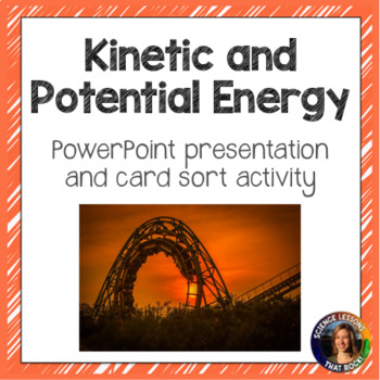 Kinetic and Potential Energy SMART notebook presentation