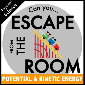 Kinetic and Potential Energy Science Escape Room