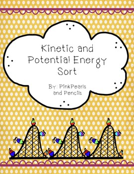 Kinetic and Potential Energy Sort Assessment