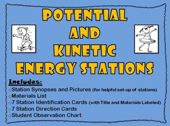 Potential and Kinetic Energy Stations