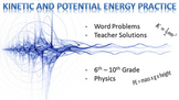 Kinetic and Potential Energy Tiered Practice