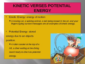 Kinetic and Potential Energy and Energy Forms