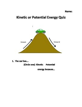 """""""Kinetic or Potential"""" Energy Quiz"""
