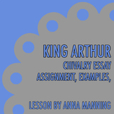King Arthur Chivalry Essay Resources
