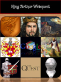 King Arthur Research Webquest, British Literature Activity