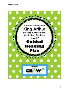King Arthur - Scholastic Junior Classics - Level P Guided Reading Plan