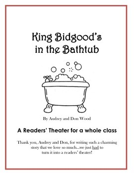King Bidgood's in the Bathtub - Readers' Theater or Play