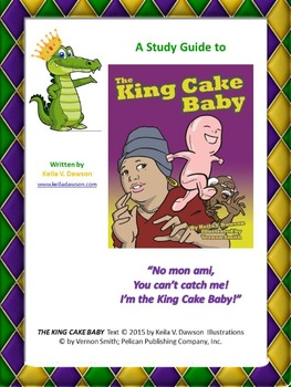 Mardi Gras Book: The King Cake Baby study guide UPDATED-CCSS