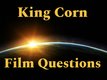 King Corn Film Quesitons
