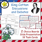 King Cotton and the Antebellum South Discussions and Debat