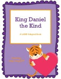 King Daniel the Kind: LAMP WFL Adapted Book, Special Ed, Autism, SLP, AAC