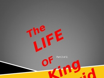 King David's Life-part 2 of 2.
