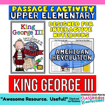 King George III: Biography Reading Passage: American Revolution