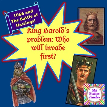 King Harold's Problem-Who will invade first in 1066? Battle of Hastings