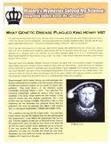 King Henry VII: What Genetic Disease Killed King Henry VIII?