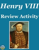 King Henry VIII Timeline Review